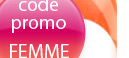 Enorme réduction sur tous les produits pour la Journée de la Femme - Code: FEMME
