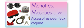 Menottes, Masques, Cravaches et Fouets
